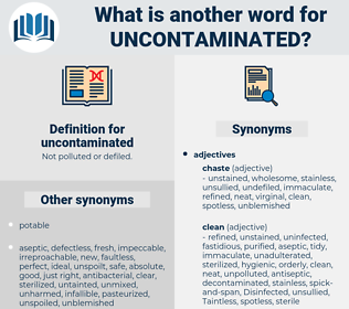 uncontaminated, synonym uncontaminated, another word for uncontaminated, words like uncontaminated, thesaurus uncontaminated