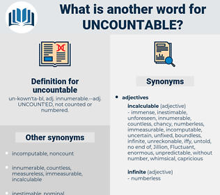 uncountable, synonym uncountable, another word for uncountable, words like uncountable, thesaurus uncountable