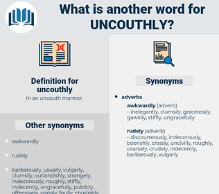 uncouthly, synonym uncouthly, another word for uncouthly, words like uncouthly, thesaurus uncouthly