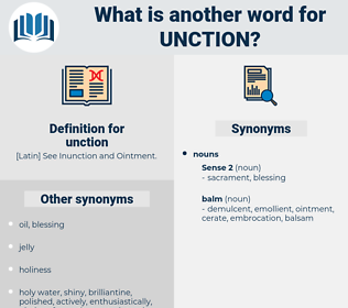 unction, synonym unction, another word for unction, words like unction, thesaurus unction