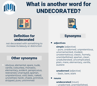undecorated, synonym undecorated, another word for undecorated, words like undecorated, thesaurus undecorated