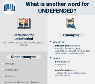 undefended, synonym undefended, another word for undefended, words like undefended, thesaurus undefended