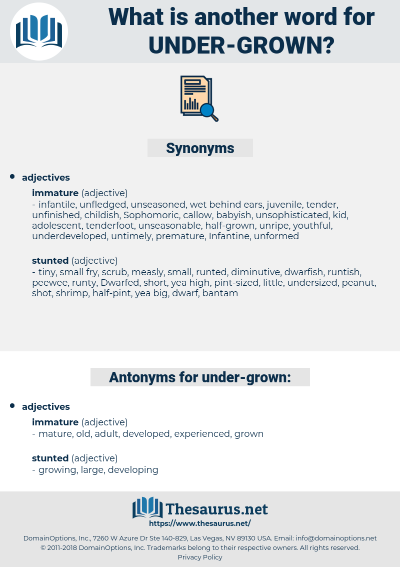 under-grown, synonym under-grown, another word for under-grown, words like under-grown, thesaurus under-grown
