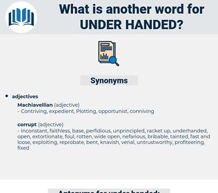 under handed, synonym under handed, another word for under handed, words like under handed, thesaurus under handed