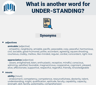 under-standing, synonym under-standing, another word for under-standing, words like under-standing, thesaurus under-standing