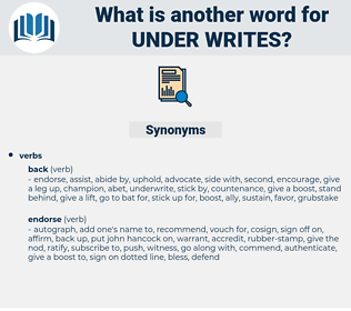 under-writes, synonym under-writes, another word for under-writes, words like under-writes, thesaurus under-writes