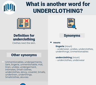 underclothing, synonym underclothing, another word for underclothing, words like underclothing, thesaurus underclothing