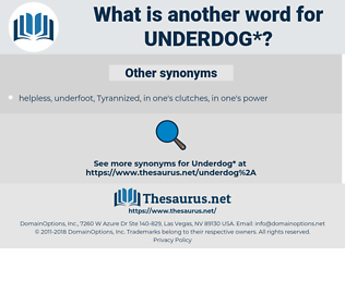 underdog, synonym underdog, another word for underdog, words like underdog, thesaurus underdog