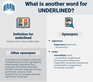 underlined, synonym underlined, another word for underlined, words like underlined, thesaurus underlined