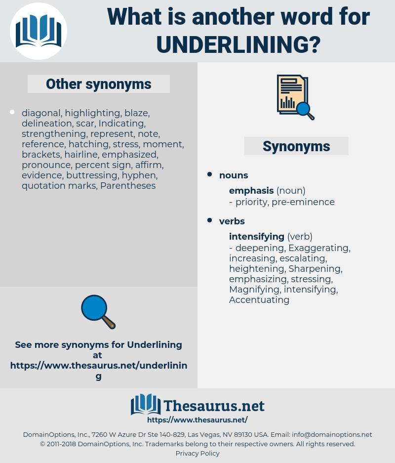 underlining, synonym underlining, another word for underlining, words like underlining, thesaurus underlining
