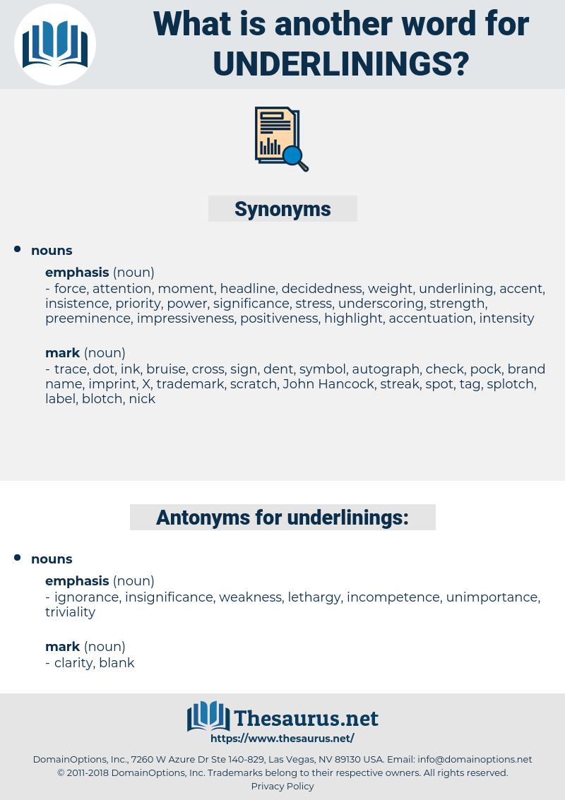 underlinings, synonym underlinings, another word for underlinings, words like underlinings, thesaurus underlinings