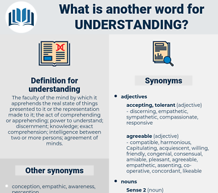 understanding, synonym understanding, another word for understanding, words like understanding, thesaurus understanding