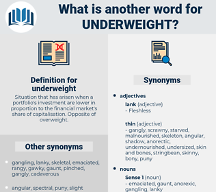 underweight, synonym underweight, another word for underweight, words like underweight, thesaurus underweight