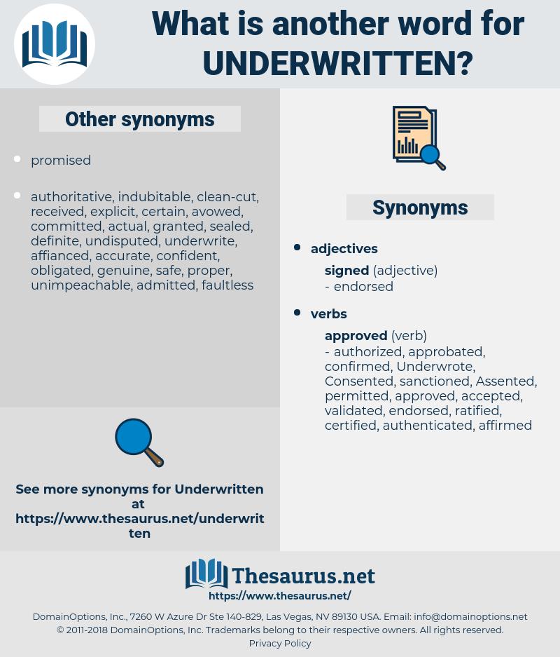 Underwritten, synonym Underwritten, another word for Underwritten, words like Underwritten, thesaurus Underwritten
