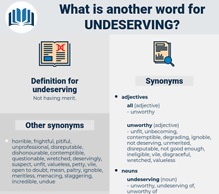 undeserving, synonym undeserving, another word for undeserving, words like undeserving, thesaurus undeserving