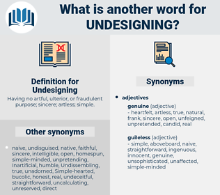 Undesigning, synonym Undesigning, another word for Undesigning, words like Undesigning, thesaurus Undesigning