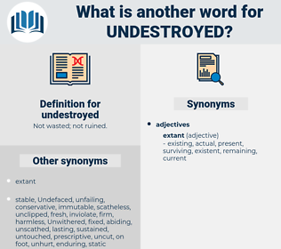 undestroyed, synonym undestroyed, another word for undestroyed, words like undestroyed, thesaurus undestroyed