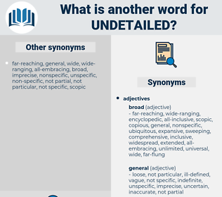undetailed, synonym undetailed, another word for undetailed, words like undetailed, thesaurus undetailed