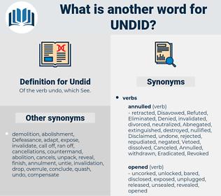 Undid, synonym Undid, another word for Undid, words like Undid, thesaurus Undid