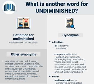 undiminished, synonym undiminished, another word for undiminished, words like undiminished, thesaurus undiminished