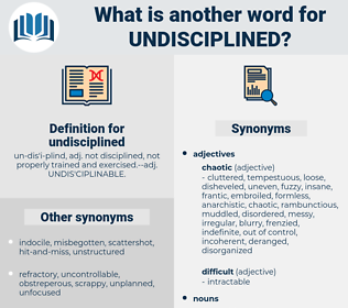 undisciplined, synonym undisciplined, another word for undisciplined, words like undisciplined, thesaurus undisciplined