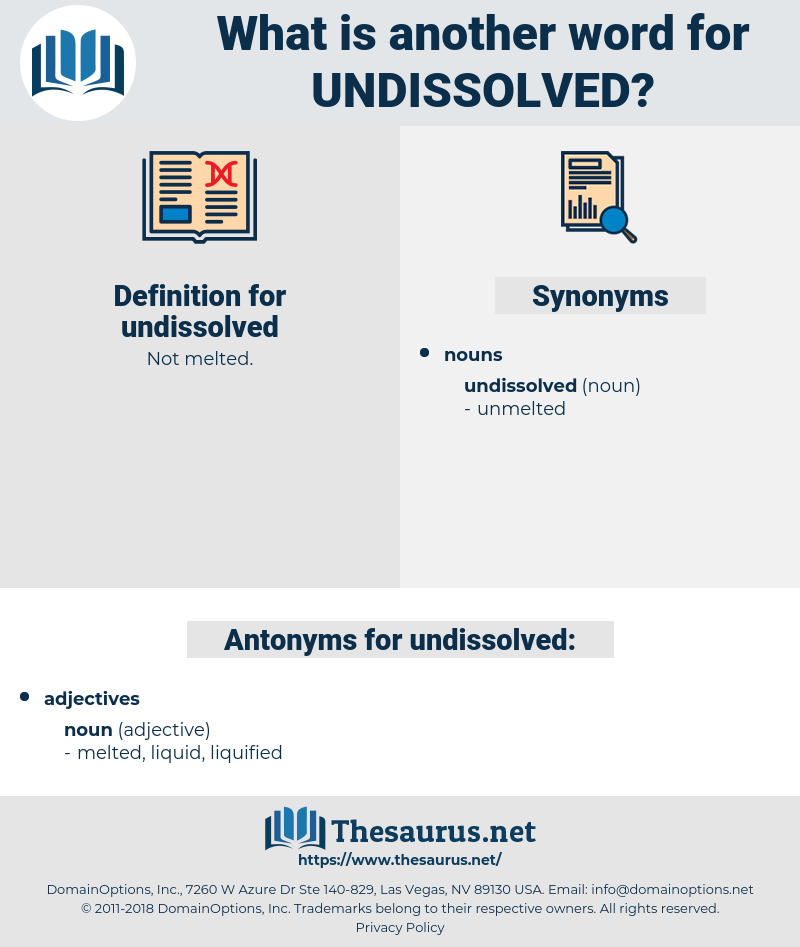 undissolved, synonym undissolved, another word for undissolved, words like undissolved, thesaurus undissolved