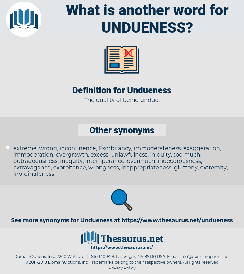 Undueness, synonym Undueness, another word for Undueness, words like Undueness, thesaurus Undueness