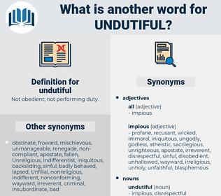 undutiful, synonym undutiful, another word for undutiful, words like undutiful, thesaurus undutiful