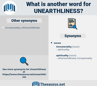 unearthliness, synonym unearthliness, another word for unearthliness, words like unearthliness, thesaurus unearthliness