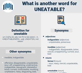 uneatable, synonym uneatable, another word for uneatable, words like uneatable, thesaurus uneatable