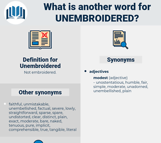 Unembroidered, synonym Unembroidered, another word for Unembroidered, words like Unembroidered, thesaurus Unembroidered