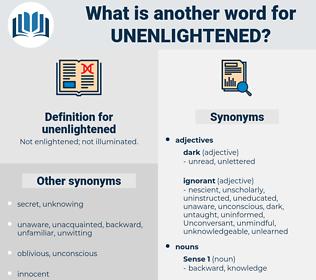 unenlightened, synonym unenlightened, another word for unenlightened, words like unenlightened, thesaurus unenlightened