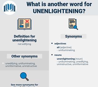 unenlightening, synonym unenlightening, another word for unenlightening, words like unenlightening, thesaurus unenlightening