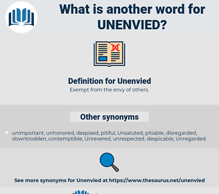 Unenvied, synonym Unenvied, another word for Unenvied, words like Unenvied, thesaurus Unenvied