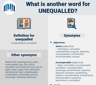 unequalled, synonym unequalled, another word for unequalled, words like unequalled, thesaurus unequalled