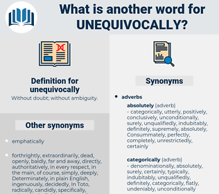 unequivocally, synonym unequivocally, another word for unequivocally, words like unequivocally, thesaurus unequivocally