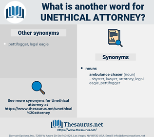 unethical attorney, synonym unethical attorney, another word for unethical attorney, words like unethical attorney, thesaurus unethical attorney