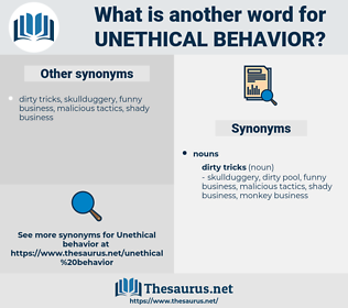 unethical behavior, synonym unethical behavior, another word for unethical behavior, words like unethical behavior, thesaurus unethical behavior
