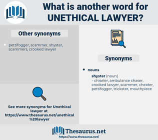 unethical lawyer, synonym unethical lawyer, another word for unethical lawyer, words like unethical lawyer, thesaurus unethical lawyer