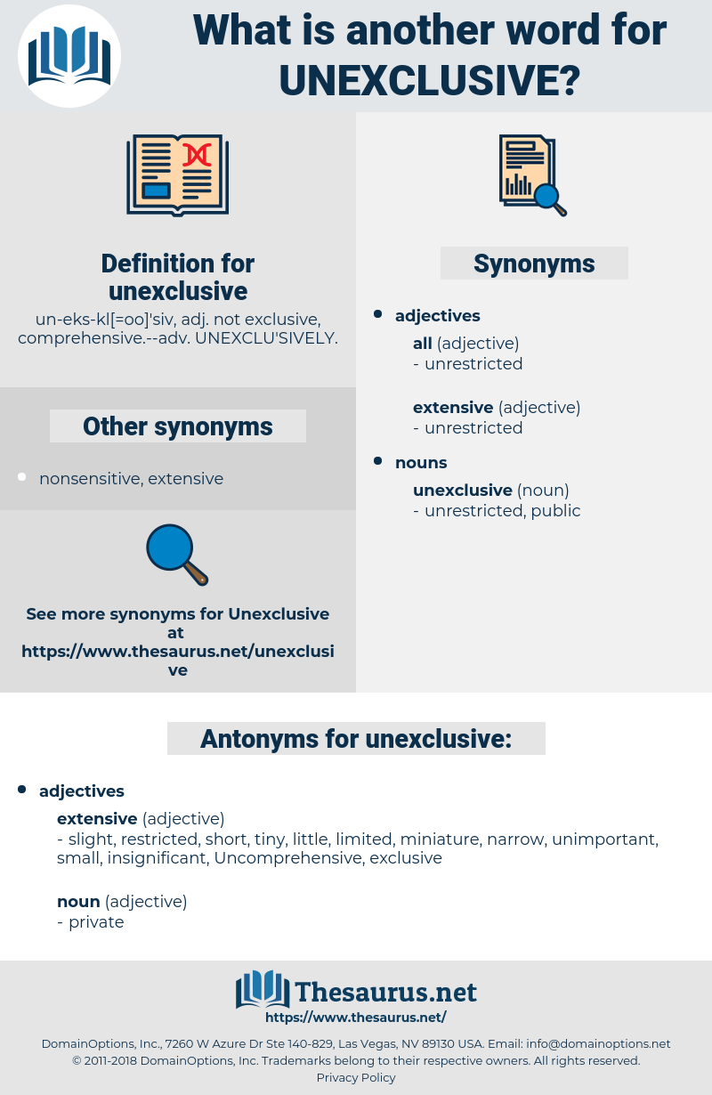 unexclusive, synonym unexclusive, another word for unexclusive, words like unexclusive, thesaurus unexclusive
