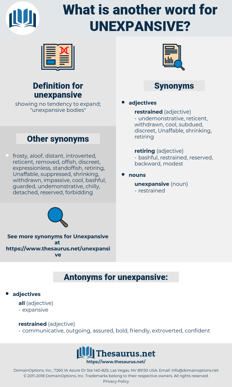 unexpansive, synonym unexpansive, another word for unexpansive, words like unexpansive, thesaurus unexpansive