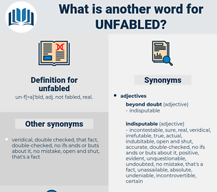 unfabled, synonym unfabled, another word for unfabled, words like unfabled, thesaurus unfabled