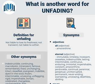 unfading, synonym unfading, another word for unfading, words like unfading, thesaurus unfading