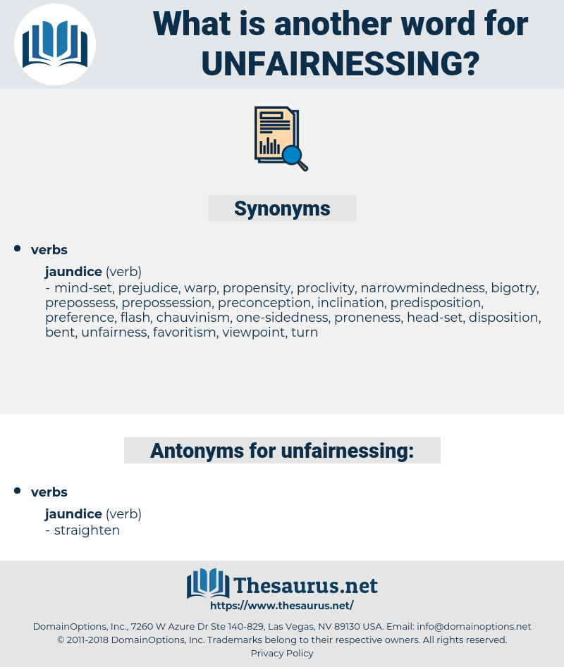 unfairnessing, synonym unfairnessing, another word for unfairnessing, words like unfairnessing, thesaurus unfairnessing
