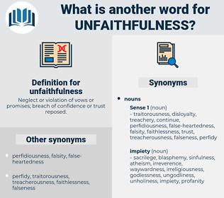 unfaithfulness, synonym unfaithfulness, another word for unfaithfulness, words like unfaithfulness, thesaurus unfaithfulness