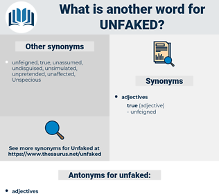 unfaked, synonym unfaked, another word for unfaked, words like unfaked, thesaurus unfaked