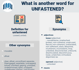 unfastened, synonym unfastened, another word for unfastened, words like unfastened, thesaurus unfastened