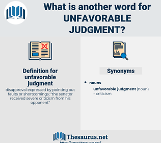 unfavorable judgment, synonym unfavorable judgment, another word for unfavorable judgment, words like unfavorable judgment, thesaurus unfavorable judgment