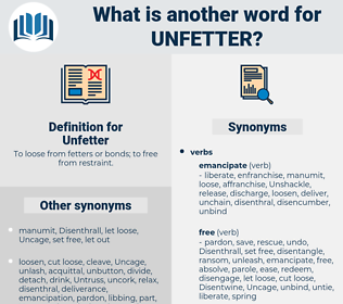 Unfetter, synonym Unfetter, another word for Unfetter, words like Unfetter, thesaurus Unfetter