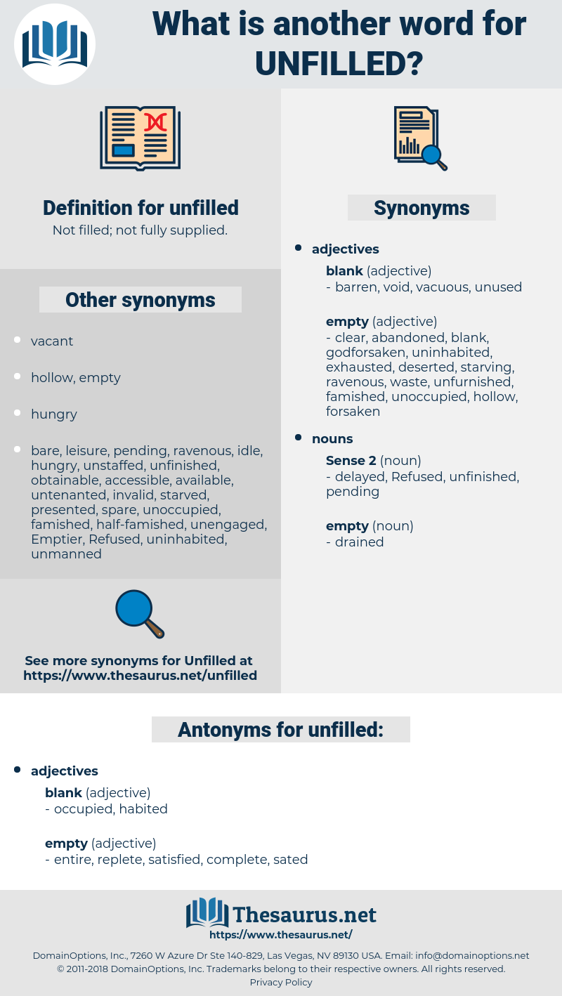 unfilled, synonym unfilled, another word for unfilled, words like unfilled, thesaurus unfilled